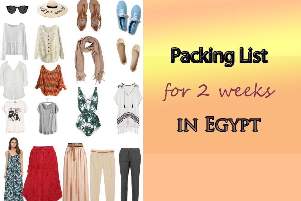 Packing List for Egypt: Dress Code in Egypt for Tourists (Comprehensive)